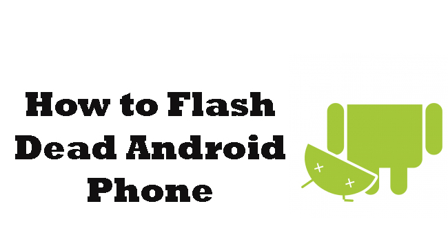 Flash dead android phone copy